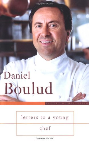 Letters to a Young Chef (SIGNED)