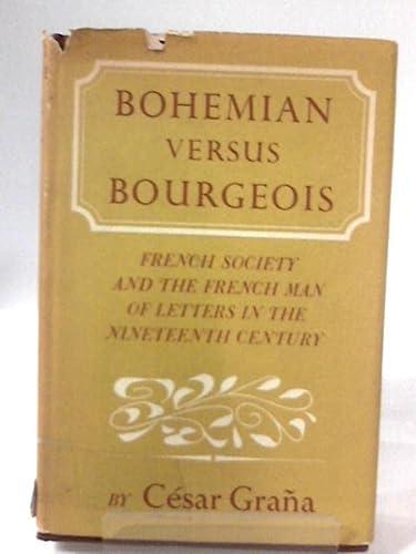 9780465007363: Bohemian Vs Bourgeois