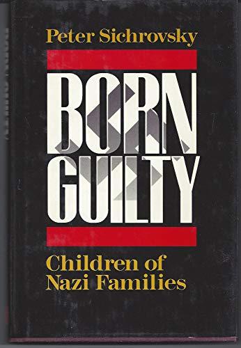 9780465007424: Born Guilty