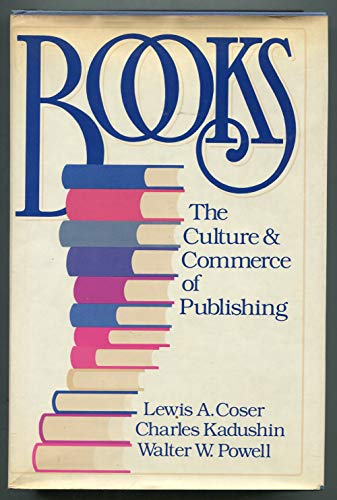 9780465007455: Books: The Culture and Commerce of Publishing