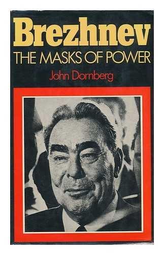 9780465007561: Brezhnev: The Masks of Power