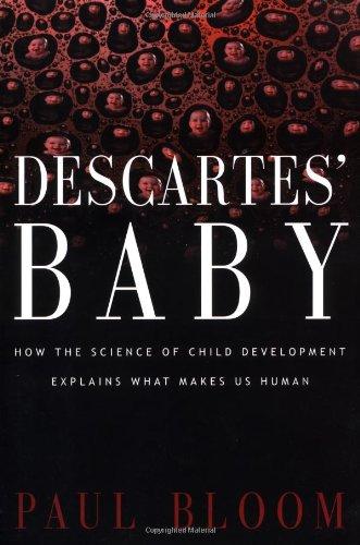 Descartes' Baby : How the Science of: Benjamin Ward; Paul