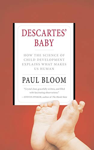 9780465007868: Descartes' Baby: How the Science of Child Development Explains What Makes Us Human