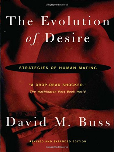9780465008025: The Evolution of Desire: Strategies of Human Mating