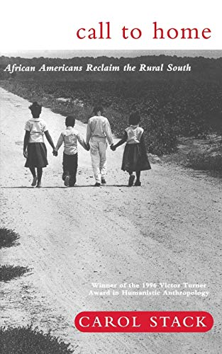 9780465008087: Call To Home: African-Americans Reclaim The Rural South
