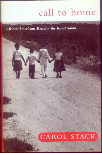 9780465008094: Call To Home: African Americans Reclaim The Rural South