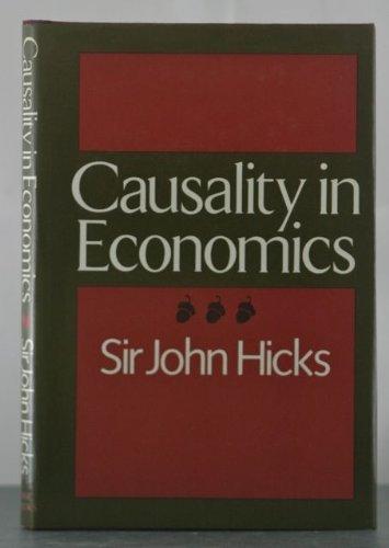 9780465009008: Causality In Economics