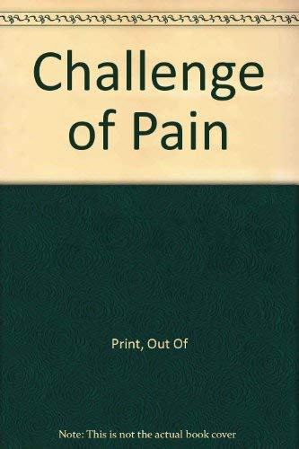 9780465009077: Challenge Of Pain