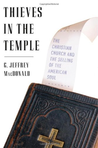 9780465009329: Thieves in the Temple: The Christian Church and the Selling of the American Soul
