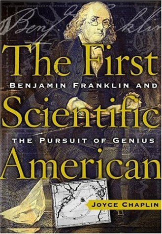 9780465009558: The First Scientific American: Benjamin Franklin and the Pursuit of Genius