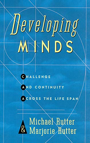9780465010370: Developing Minds: Challenge And Continuity Across The Lifespan: Personal Development Across the Lifespan