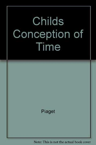 9780465010868: The Child's Conception Of Time
