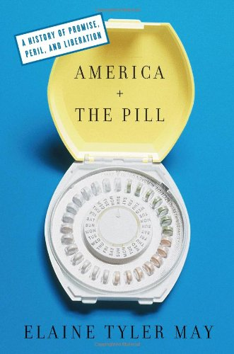 9780465011520: America and the Pill: A History of Promise, Peril, and Liberation