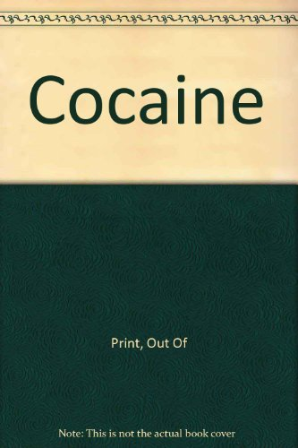 Cocaine: A Drug and Its Social Evolution. (Presentation copy, inscribed by Grinspoon to William von...