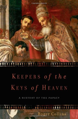 9780465011957: Keepers of the Keys of Heaven: A History of the Papacy