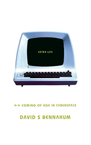 9780465012367: Extra Life: Coming Of Age In Cyberspace
