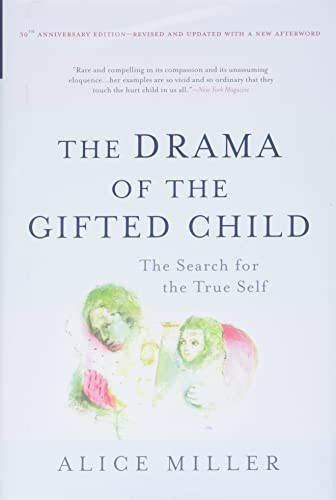 9780465012619: The Drama of the Gifted Child: The Search for the True Self
