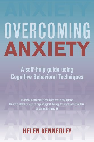 9780465012657: Overcoming Anxiety: A Self-Help Guide Using Cognitive Behavioral Techniques