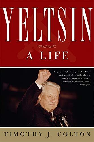 9780465012725: Yeltsin: A Life