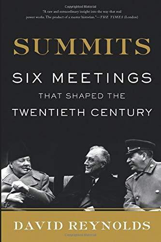 9780465012756: Summits: Six Meetings That Shaped the Twentieth Century