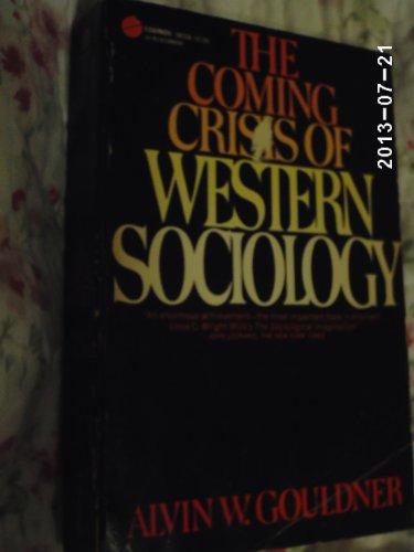 9780465012787: Coming Crisis Western Sociol