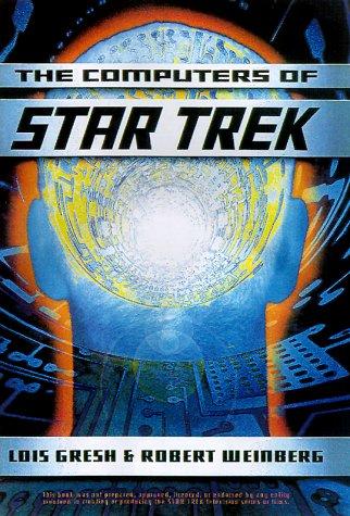 9780465012985: The Computers Of Star Trek