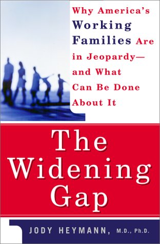 9780465013081: The Widening Gap: Why America's Working Families Are In Jeopardy And What Can Be Done About It