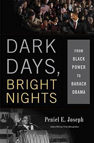 9780465013661: Dark Days, Bright Nights: From Black Power to Barack Obama