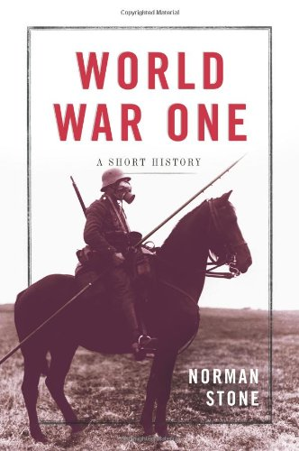 WORLD WAR ONE: A SHORT HISTORY