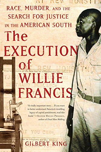 9780465013784: The Execution of Willie Francis: Race, Murder, and the Search for Justice in the American South
