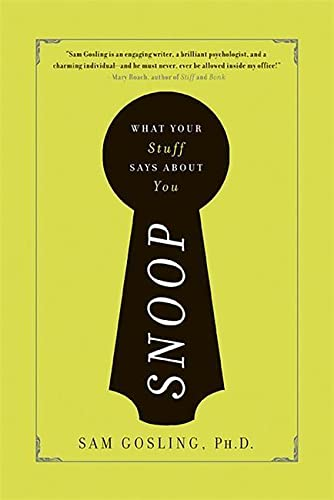 9780465013821: Snoop: What Your Stuff Says About You