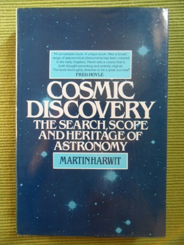 9780465014286: Cosmic Discovery: The Search, Scope, and Heritage of Astronomy