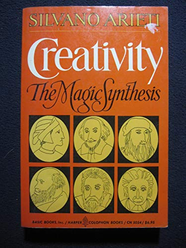 9780465014422: Creativity: The Magic Synthesis