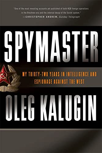9780465014453: Spymaster: My Thirty-Two Years in Intelligence and Espionage Against the West