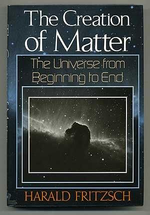 9780465014460: Creation Of Matter