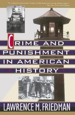 9780465014613: Crime and Punishment in American History
