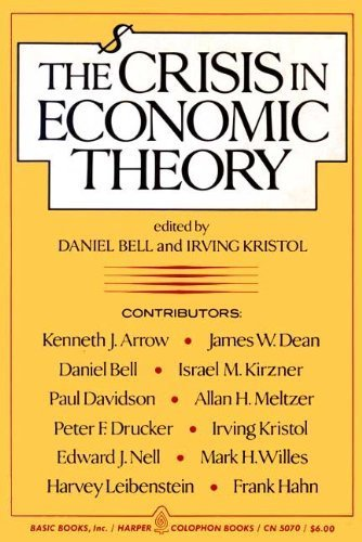 The Crisis in Economic Theory: Irving Kristol