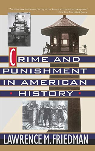 9780465014873: Crime And Punishment In American History