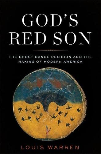 9780465015023: God's Red Son: The Ghost Dance Religion and the Making of Modern America