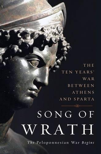 9780465015061: Song of Wrath: The Peloponnesian War Begins