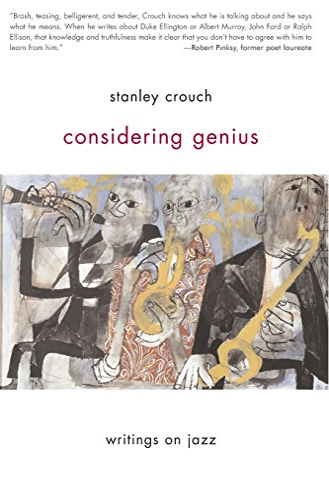 9780465015122: Considering Genius: Writings on Jazz