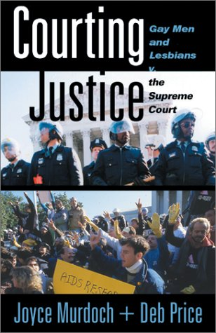 9780465015139: Courting Justice: Gay Men And Lesbians V. The Supreme Court
