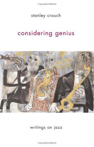 9780465015177: Considering Genius: Writings on Jazz