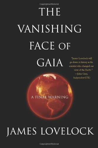 9780465015498: The Vanishing Face of Gaia: A Final Warning