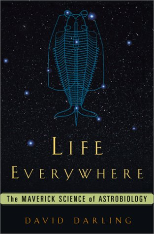 9780465015634: Life Everywhere: The New Science Of Astrobiology