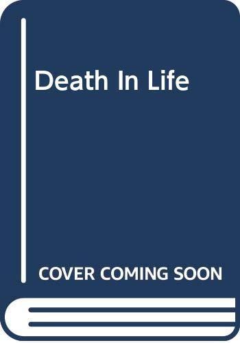 9780465015825: Death In Life (Harper Colophon Books)