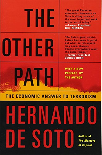 9780465016105: The Other Path: The Economic Answer to Terrorism