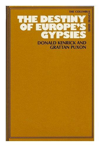 9780465016112: The destiny of Europe's Gypsies, (Columbus Centre series)