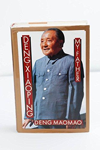 9780465016259: Deng Xiaoping: My Father