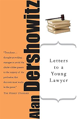 9780465016334: Letters To A Young Lawyer